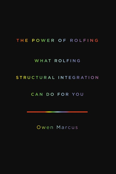 Power of Rolfing - cover, draft